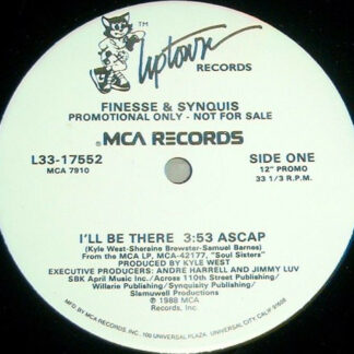 """Finesse & Synquis - I'll Be There (12"""", Promo)"""