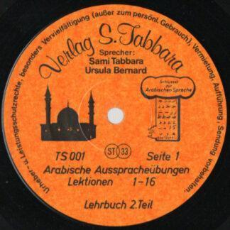 """Sami Tabbara, Ursula Bernard - Arabische Sprachplatte · Ausspracheübungen (10"""")"""