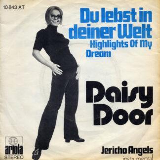 """Daisy Door - Du Lebst In Deiner Welt (Highlights Of My Dream) (7"""", Single)"""