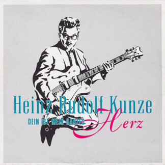 """Heinz Rudolf Kunze - Dein Ist Mein Ganzes Herz (12"""")"""