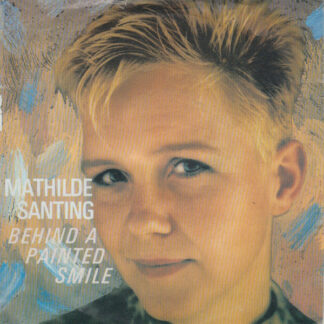 "Mathilde Santing - Behind A Painted Smile (7"", Single)"