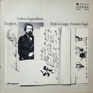 Gerd Micheel Liest Friedrich Engels - Tätigkeit, Leben, Jugendmut... - Briefe Des Jungen Engels (LP)