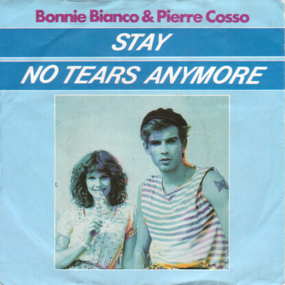 "Bonnie Bianco & Pierre Cosso - Stay / No Tears Anymore (7"", Single)"