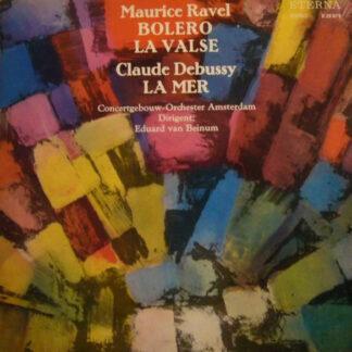 Maurice Ravel / Claude Debussy - Concertgebouw-Orchester Amsterdam*, Eduard van Beinum - Bolero - La Valse / La Mer (LP, RP)