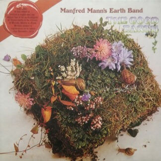 Manfred Mann's Earth Band - The Good Earth (LP, Album, RE)