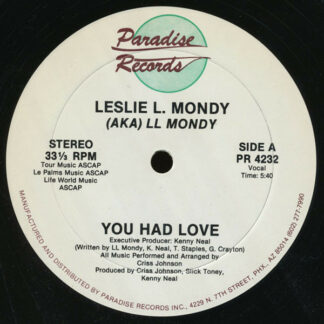 "Leslie L. Mondy - You Had Love (12"", Single)"