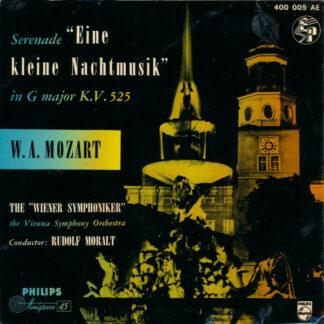 """W. A. Mozart*, Die Wiener Symphoniker*, Rudolf Moralt - Serenade """"Eine Kleine Nachtmusik"""" in G major K.V. 525 (7"""", Mono)"""