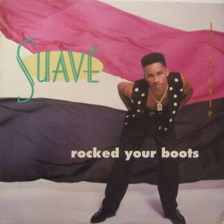 """Suavé - Rocked Your Boots (12"""")"""