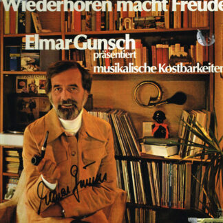 Elmar Gunsch, Philadelphia Orchester* - Wiederhören Macht Freude - Elmar Gunsch Präsentiert Musikalische Kostbarkeiten (LP)