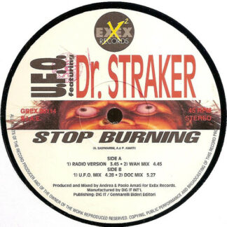 "U.F.O. Featuring Dr. Straker - Stop Burning (12"")"