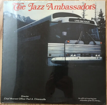 The Jazz Ambassadors Of The United States Army Field Band - Live On Tour (LP)
