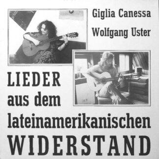 Giglia Canessa + Wolfgang Uster - Lieder Aus Dem Lateinamerikanischen Widerstand (LP)