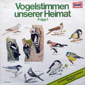 Bernd Eggert - Vogelstimmen Unserer Heimat Folge 1 (LP, RP)
