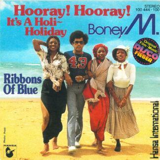 """Boney M. - Hooray! Hooray! It's A Holi-Holiday (7"""")"""