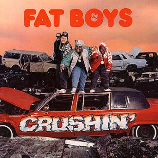 Fat Boys - Crushin' (LP, Album)