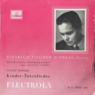 """Mahler*, Dietrich Fischer-Dieskau, Die Berliner Philharmoniker* Dirigent: Rudolf Kempe - Kindertotenlieder (10"""")"""