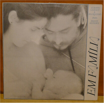 Egberto Gismonti - Em Família (LP, Album, RE)
