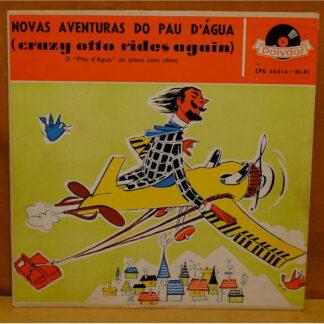 Pau D'Água* - Novas Aventuras Do Pau D'Água (LP, Album, Mono)