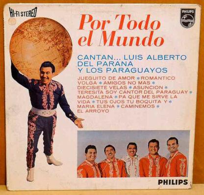 Luis Alberto del Parana y Los Paraguayos - Por Todo El Mundo (LP)