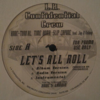 L.A. Confidential Crew / Knoc-Turn'al - Let's All Roll / All About The Doe (12