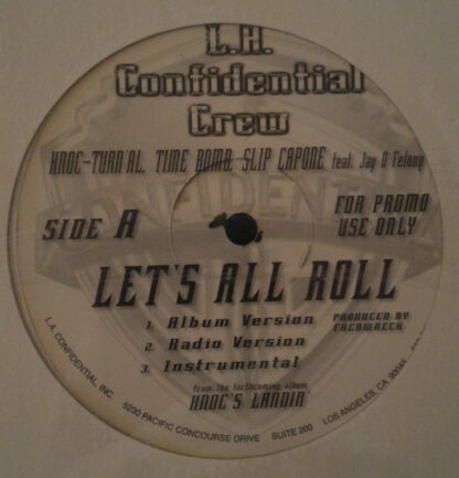 "L.A. Confidential Crew / Knoc-Turn'al - Let's All Roll / All About The Doe (12"", Promo)"