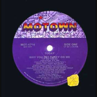 """Today - Why You Get Funky On Me (12"""")"""