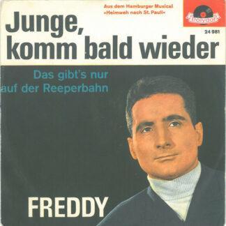 "Freddy* - Junge, Komm Bald Wieder (7"", Single, Mono, Con)"
