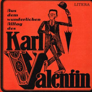 Karl Valentin & Liesl Karlstadt - Aus Dem Wunderlichen Alltag Des Karl Valentin (LP, Mono)