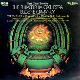 Telemann* - Eugene Ormandy, The Philadelphia Orchestra - 4 Concertos For Diverse Solo Instruments (LP, Album)