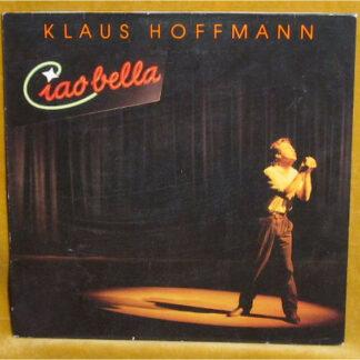 Klaus Hoffmann - Ciao Bella (LP)