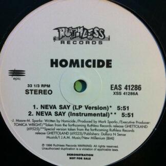 "Homicide - Neva Say (12"", Promo)"