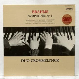 Brahms*, Duo Crommelynck - Symphonie No. 4. Version A Quatre Du Compositeur (LP, Album)