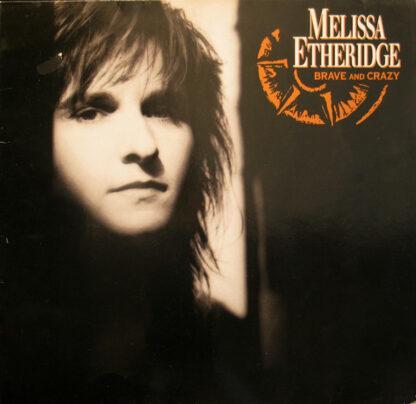 Melissa Etheridge - Brave And Crazy (LP, Album)