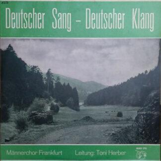 "Männerchor Frankfurt - Deutscher Sang - Deutscher Klang (10"")"