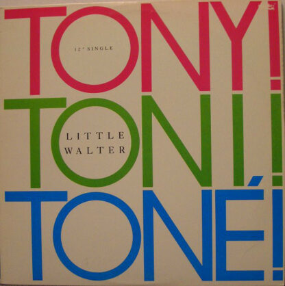 "Tony! Toni! Toné! - Little Walter (12"", Promo)"