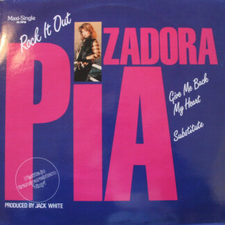 """Pia Zadora - Rock It Out / Give Me Back My Heart / Substitute (12"""", Maxi, Cle)"""