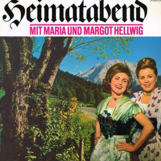 Maria & Margot Hellwig - Heimatabend (LP, Comp)
