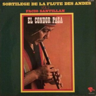 Facio Santillan - Sortilege De La Flute Des Andes Vol 2 (LP, Album)