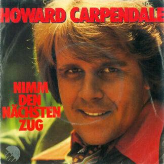 "Howard Carpendale - Nimm Den Nächsten Zug (7"", Single, EMI)"