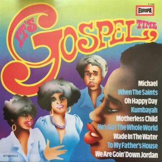 Reverend Mose Davis, Jonathan Harper (2), Bill (Little Brother) Jackson* And The Glory Singers - It's Gospel Time (LP)