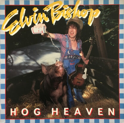 Elvin Bishop - Hog Heaven (LP, Album, Ter)