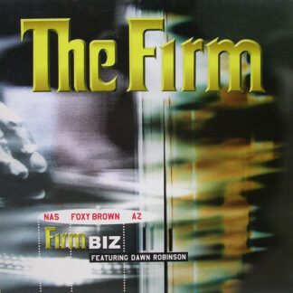 "The Firm (6) Featuring Dawn Robinson - Firm Biz (12"")"