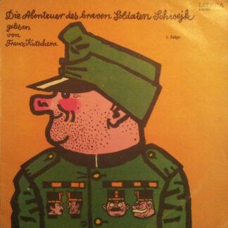 Jaroslav Hašek, Franz Kutschera - Die Abenteuer Des Braven Soldaten Schwejk (1. Folge) (LP, Mono, RE)