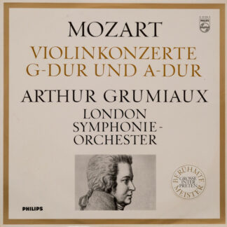 Mozart*, Arthur Grumiaux, London Symphonie-Orchester* - Violinkonzerte G-dur und A-dur (LP, Mono)