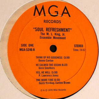The M. L. King, Jr. Ensemble Movement - Soul Refreshment (LP, Album)