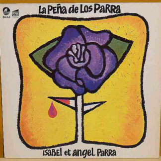 Isabel Et Angel Parra* - La Peña De Los Parra (LP, Comp, RE)