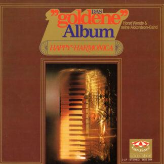 """Horst Wende & Seine Akkordeon-Band* - Das """"Goldene"""" Album (2xLP)"""
