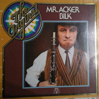 Mr. Acker Bilk And His Paramount Jazzband* - The Original Mr. Acker Bilk  (LP)