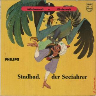 """Joseph Offenbach, Rudolf Fenner, Benno Gellenbeck - Sindbad, Der Seefahrer (7"""", Mono, + B)"""