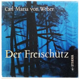 Carl Maria von Weber - Der Freischütz (3xLP, Album + Box)